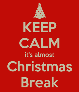 keep-calm-its-almost-christmas-break-2